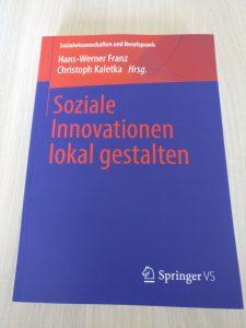 """Foto: Cover des Buches """"Soziale Innovationen gestalten"""", herausgegeben von Hans-Werner Franz und Christoph Kaletka"""